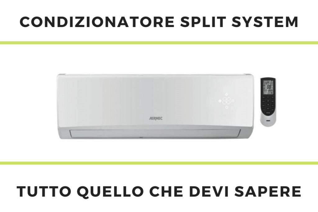 condizionatore split system